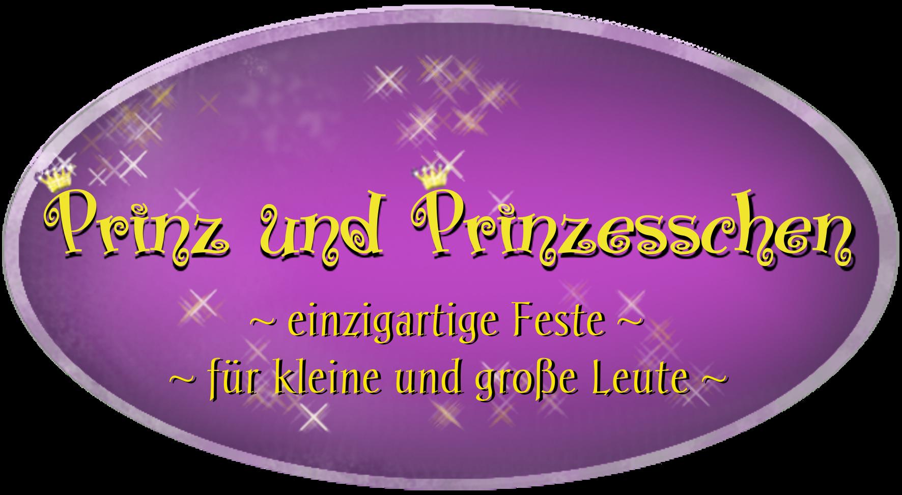 Prinz und Prinzesschen - einzigartige Feste für kleine und große Leute
